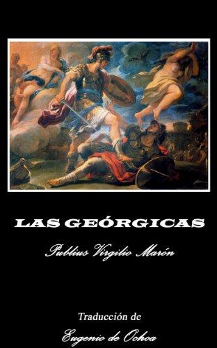 Las Geórgicas por Publius Virgilio  Marón