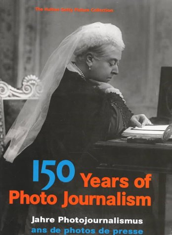 150 ans de photo journalisme, tome 1