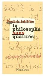 Le philosophe sans qualités