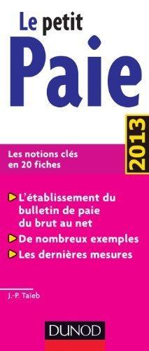 Le petit Paie 2013 de Taïeb, Jean-Pierre (2013) Broché
