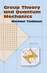 Group Theory and Quantum Mechanics (Dover Books on Chemistry) by Michael Tinkham (2003-12-17)
