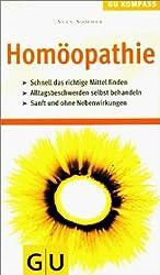 Homöopathie. GU Kompass - Die homöopathische Behandlung alltäglicher Beschwerden und Erkrankungen