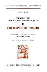 Encyclopédie des sciences philosophiques, tome III : Philosophie de l'esprit