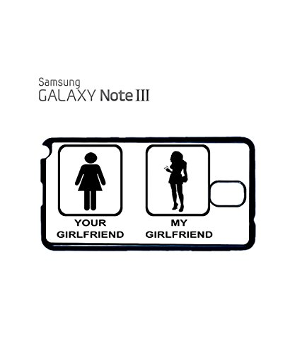 Your GirlFriend is Ugly My Girl Friend is Sexy Mobile Phone Case Samsung Galaxy S4 Mini Black Noir