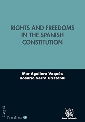 Rights and Freedoms in the Spanish Constitution (Legal Studies) por Mar Aguilera Vaqués