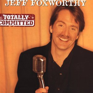Totally Committed (The Jeff Foxworthy Show)