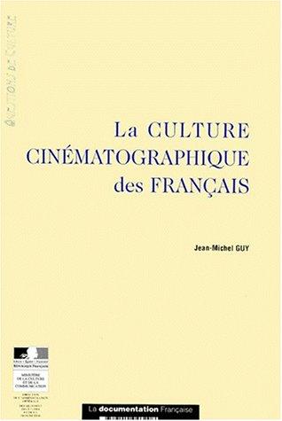 La culture cinématographique des Français par Jean-Michel Guy