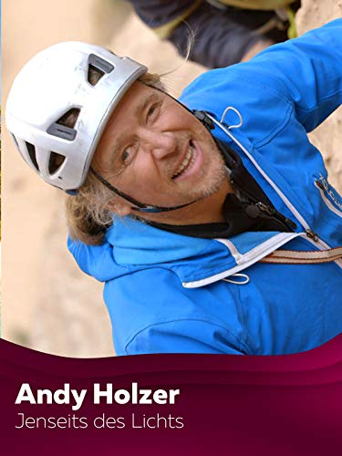 Andy Holzer - Jenseits des Lichts