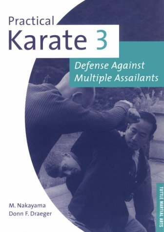 Practical Karate: Against Multiple Unarmed Assailants Bk.3 (Tuttle practical karate series) por Masatoshi Nakayama