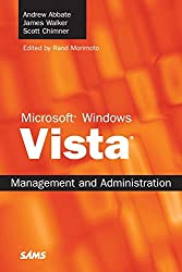 [(Microsoft Windows Vista Management and Administration)] [By (author) Rand Morimoto ] published on (December, 2007)