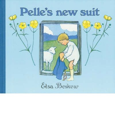 [( Pelle's New Suit By Beskow, Elsa ( Author ) Hardcover May - 2007)] Hardcover