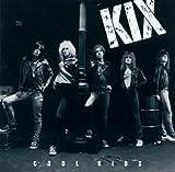 Songtexte von Kix - Cool Kids