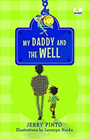 My Daddy and the Well: It's not a book, it's a hook! (Hoo