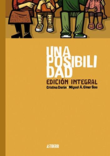 Una posibilidad. Edición integral (Sillón Orejero)