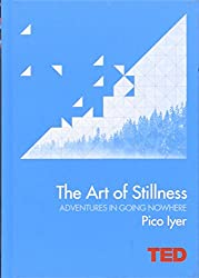 The Art of Stillness: Adventures in Going Nowhere (TED)