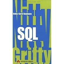 Nitty Gritty SQL . (Sonstige Bücher AW)
