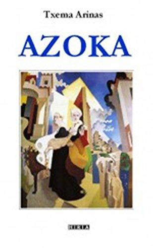 AZOKA (EUSKAL LITERATURA Book 1) (Basque Edition) por Txema Arinas