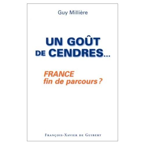 Un goût de cendres... : France fin de parcours ?