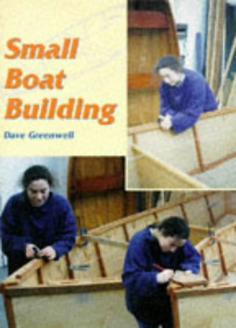 Small Boat Building (Helmsman Guides)