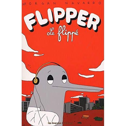 Flipper le flippé 1
