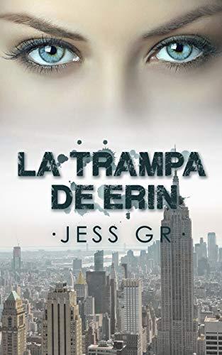 La trampa de Erin (Spanish Edition)
