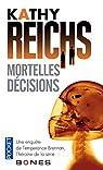 Mortelles décisions par Reichs