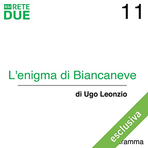 L'enigma di Biancaneve 11  Audiolibri
