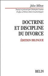Doctrine et discipline du divorce : Edition bilingue français-anglais