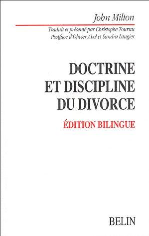 Doctrine et discipline du divorce : Edition bilingue français-anglais par John Milton
