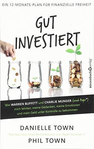 Warren Buffett und Charlie Munger (und Paps*) mich lehrten, meine Gedanken, meine Emotionen und mein Geld unter Kontrolle zu bekommen ()
