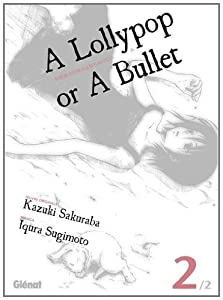 A lollypop or a bullet Edition simple Tome 2