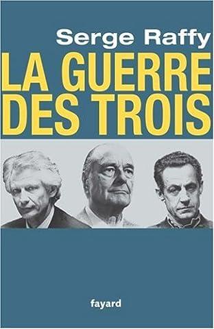 Chirac Livre - Chirac, Villepin, Sarkozy : la guerre des