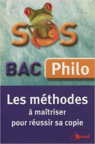 SOS Bac Philo Les méthodes à maitrise pour réussir sa copie de Sylvain Bosselet ( 30 août 2012 )