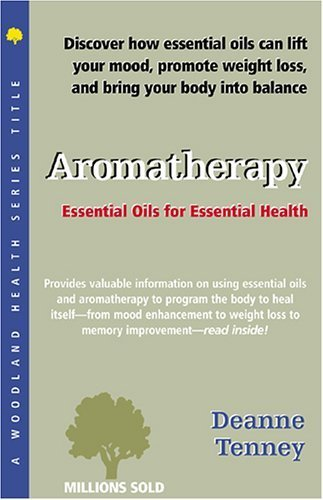 Aromatherapy (Woodland Health) by Woodland Publishing (1999) Paperback