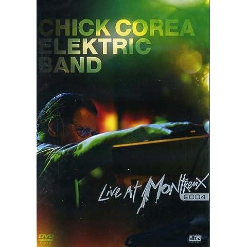 Chick Corea Elektric Band - Live at Montreux 2004