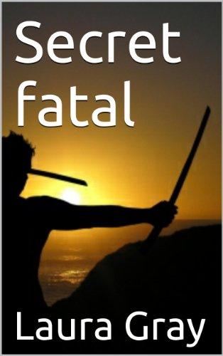 Secret fatal