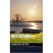 Des Césars (French Edition)