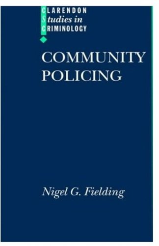 Community Policing (Clarendon Studies in Criminology)