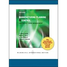 Manufacturing Planning and Control for Supply Chain Management (Asia Higher Education Business & Economics Management and Organization)