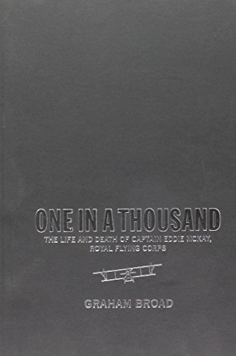One in a Thousand: The Life and Death of Captain Eddie Mckay, Royal Flying Corps (Thinking Historically)