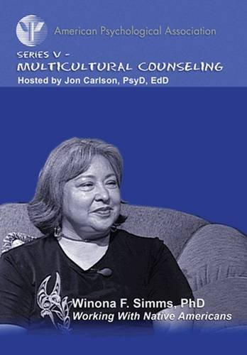 Working with Native Americans (APA Psychotherapy Video Series)