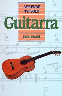 Guitarra (Aprende Tú Solo) por Dale Fradd