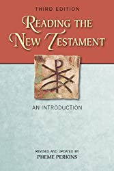 Reading the New Testament, Third Edition--Revised and Updated: An Introduction; Third Edition, Revised and Updated