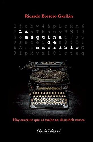 La máquina de escribir de [Gavilán, Ricardo Borrero]