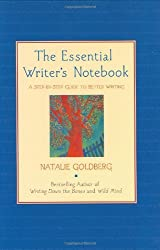 The Essential Writer's Notebook: A Step-by-Step Guide to Better Writing (Journal, Diary) (Guided Journals) by Natalie Goldberg (2001-07-01)