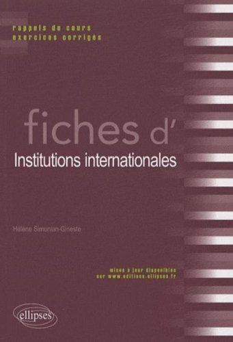 Fiches d'institutions internationales : rappels de cours et exercices corrigés