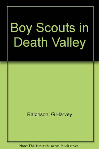 Boy Scouts in Death Valley