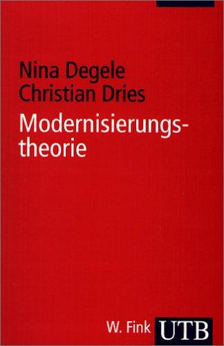 Modernisierungstheorie (Uni-Taschenbücher S)
