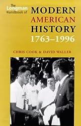The Longman Handbook of Modern American History. 1763-1996