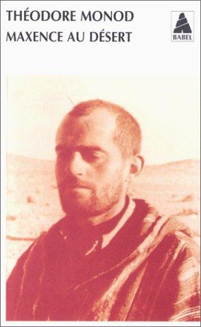 Maxence au désert par Théodore Monod